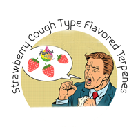 Strawberry Cough Type Flavored Terpenes**